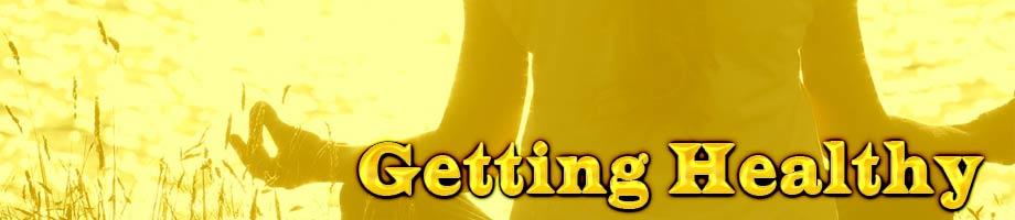 Getting Health: Spiritually, Mentally, & Physically