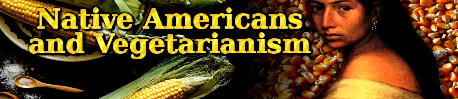Native Americans And Vegetarianism