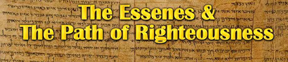 The Essenes & The Path of RIghteousness