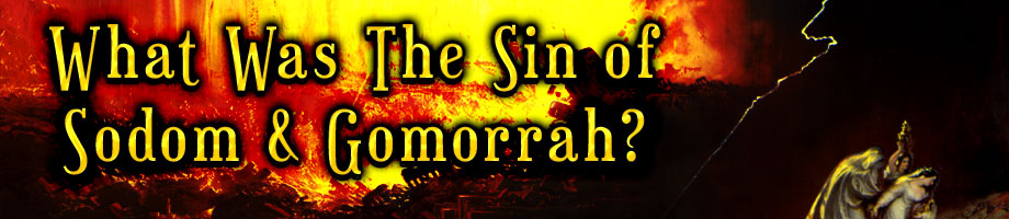 What Was The Sin of Sodom and Gomorrah?