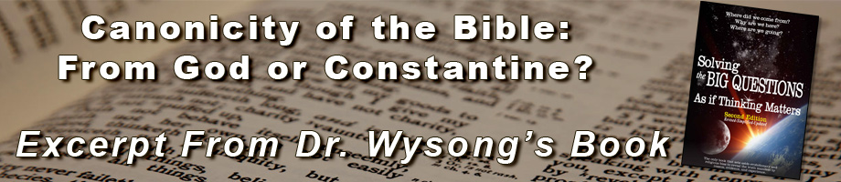Canonicity of the Bible: From God or Constantine?